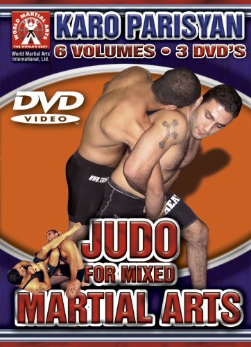 Karo Parisyan-Judo for Mixed Martial Arts, 6 incredible volumes for learning effective throws for Grappling and UFC style fighting