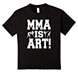 Kids MMA IS ART! COOL MIXED MARTIAL ART IS ART T-Shirt! 6 Black