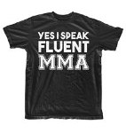 Yes I Speak Fluent MMA Mixed Martial Arts Men's T-Shirt Black X-Large