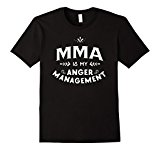 Men's Mixed Martial Art Funny T Shirt MMA is my anger management 2XL Black