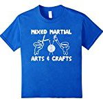Kids Mixed Martial Arts & Crafts T-Shirt funny saying sarcastic 8 Royal Blue