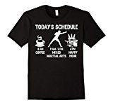 Men's Today's Schedule Mixed Martial Arts T-Shirt - Funny Shirt fo Large Black