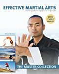 Effective Martial Arts Training with No Equipment or Partner: The Master Collection